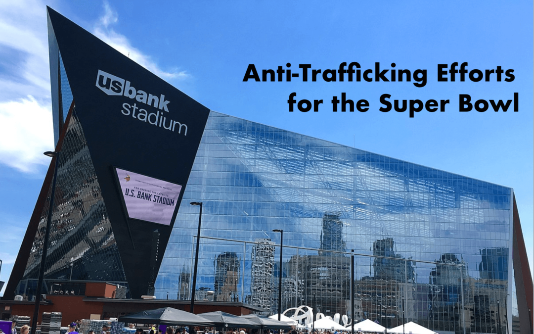 Anti-Trafficking Efforts for the Super Bowl