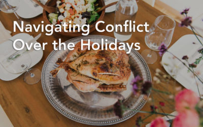 Navigating Conflict Over the Holidays