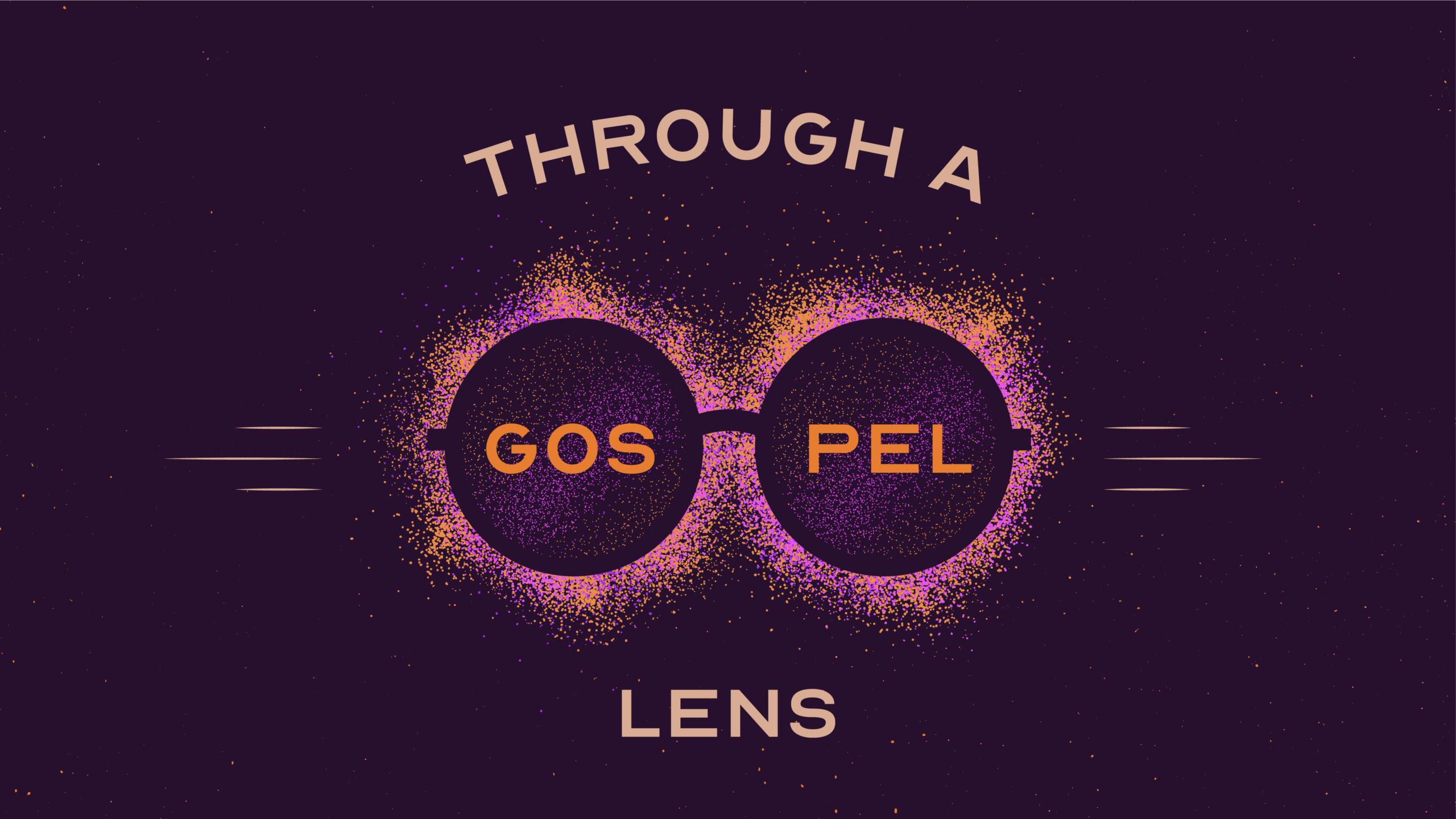 Through A Gospel Lens: We Are Loved