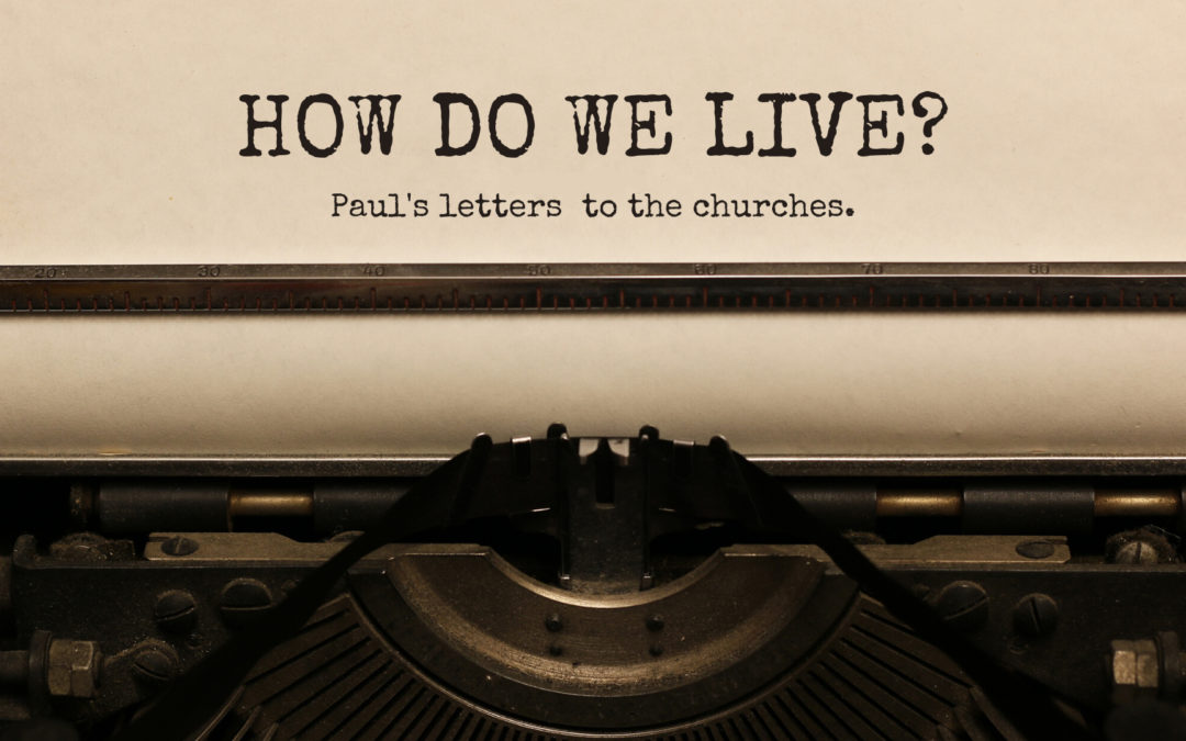 How Do We Live? 2 Thessalonians